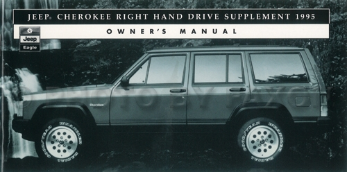 1995 Jeep Cherokee Right Hand Drive Owner's Manual Supplement Original