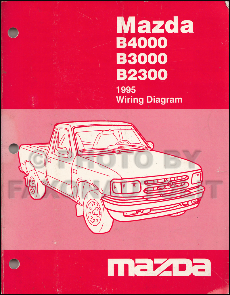 1995 mazda b4000 b3000 b2300 pickup truck wiring diagram manual original rh faxonautoliterature com Mazda B4000 Wiring-Diagram MAF Mazda B4000 Engine Diagram