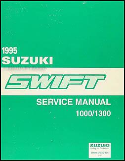 1995 suzuki swift 1000 1300 repair shop manual original rh faxonautoliterature com suzuki swift 94 service manual suzuki swift 1994 service manual free download