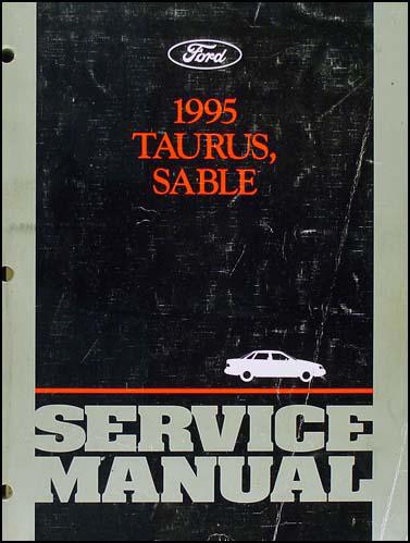 1995 ford taurus and mercury sable repair shop manual original rh faxonautoliterature com 1995 ford taurus repair manual pdf 1996 Ford Taurus