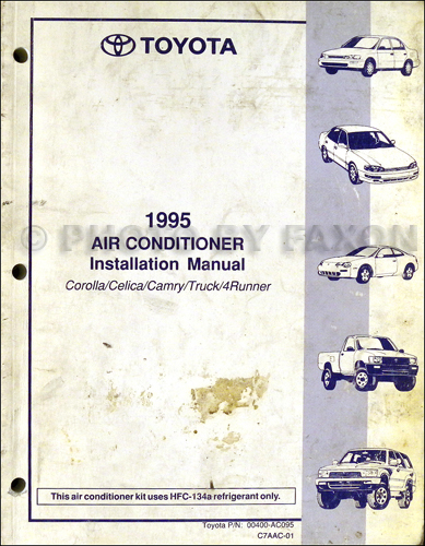 1995ToyotaCorollaCelicaCamryTruck4RunnerACInstall 1995 toyota a c installation manual original corolla celica camry 1995 toyota corolla wiring diagram at webbmarketing.co
