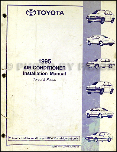 1995 toyota tercel and paseo air conditioner installation manual rh faxonautoliterature com