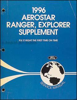 1996 ford aerostar ranger explorer repair shop manual supplement rh faxonautoliterature com 1996 Explorer Odometer Stopped Working 1996 Explorer XLT