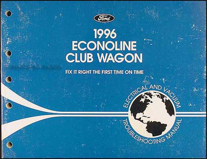 1996 Ford Econoline Van & Club Wagon Electrical Troubleshooting Manual