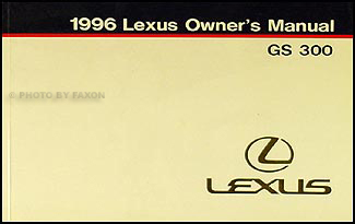 1996 Lexus GS 300 Owners Manual Original Lexus