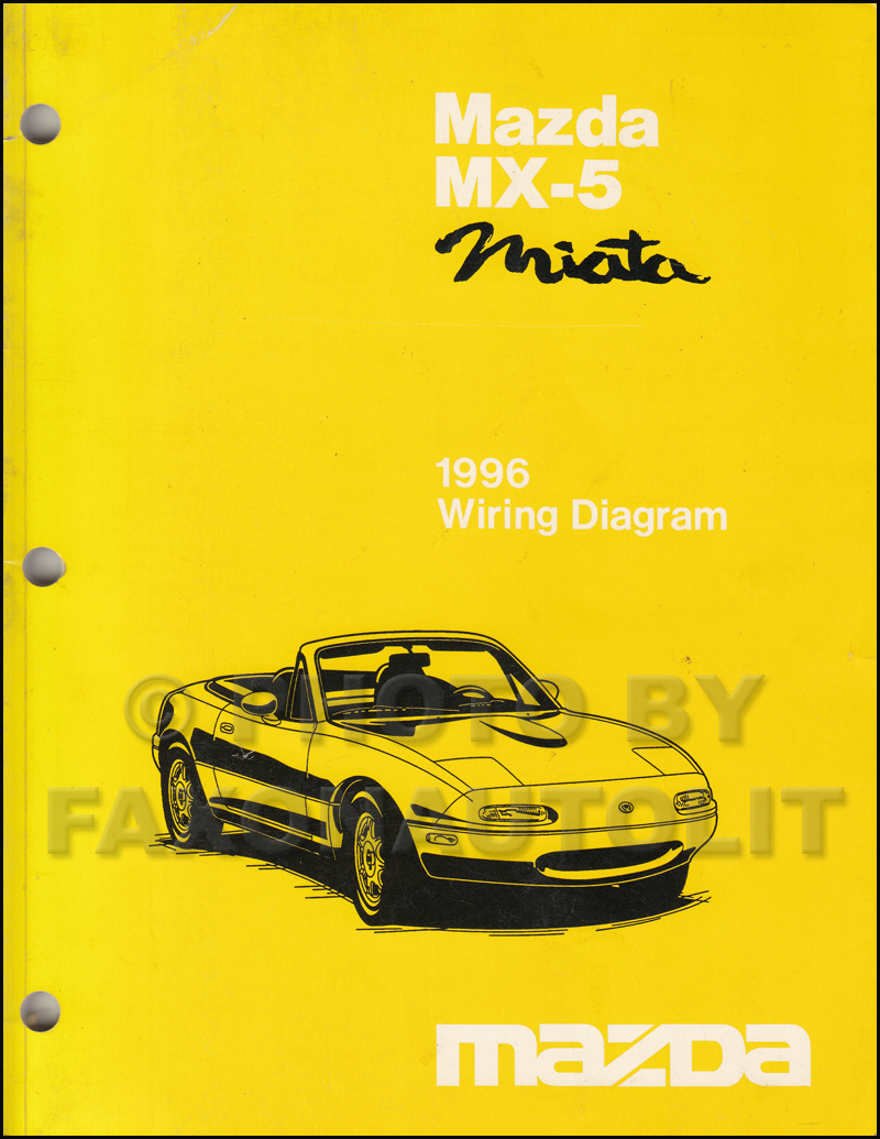 90 Mazda Miata Engine Diagram Wiring Library 1990 Fuse Box 1996 Mx 5 Manual Original Rh Faxonautoliterature Com Radio