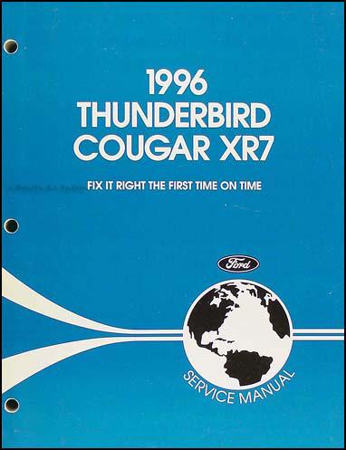 1996 ford thunderbird mercury cougar xr7 repair shop manual original rh faxonautoliterature com 1996 Mercury Grand Marquis Repair Manual 1999 Mercury Cougar Shop Manual