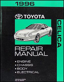 1996 toyota celica repair shop manual original rh faxonautoliterature com 2002 toyota celica repair manual