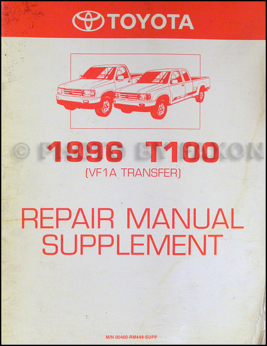 toyota t truck wiring diagram manual original 1996 toyota t100 4wd repair shop manual supplement original