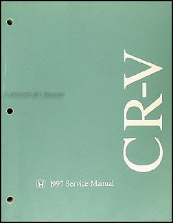 1997 honda cr v repair shop manual original rh faxonautoliterature com honda crv service manual 2012 honda crv service manual free download