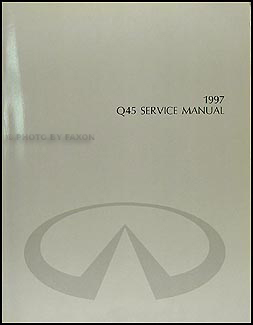 1997 Infiniti Q45 Repair Shop Manual Original Infiniti