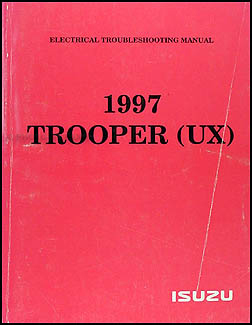 1997 Isuzu Trooper Electrical Troubleshooting Manual Original