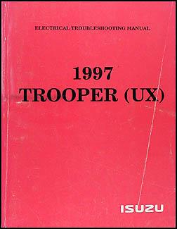 1997 Isuzu Trooper Electrical Troubleshooting Manual Original
