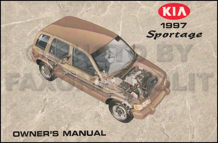 1997 kia sportage owners manual original rh faxonautoliterature com Car Owners Manual Operators Manual