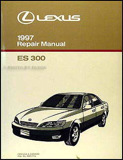 1997 lexus es 300 repair shop manual original rh faxonautoliterature com lexus es300 service manual 2000 lexus es300 owners manual pdf