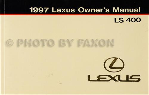 1997 lexus ls 400 owner s manual original rh faxonautoliterature com 1997 Lexus GS400 1997 Lexus LS400 Specs