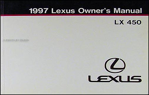 1997 lexus lx 450 owners manual original rh faxonautoliterature com 94 Lexus ES300 Service Manual Supra Lexus GS300 Service Manual