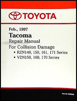 1997-2000 Toyota Tacoma Body Collision Repair Manual Original