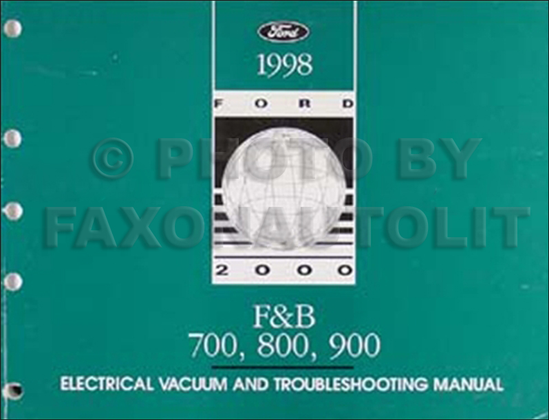 1998 Ford F And B 700 Heavy Truck Electrical Troubleshooting Manual