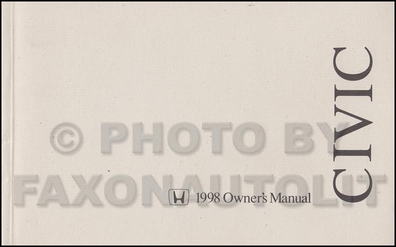 1998 honda civic coupe owner s manual original 2 door rh faxonautoliterature com 1998 honda civic owners manual free download 1998 honda civic service manual free