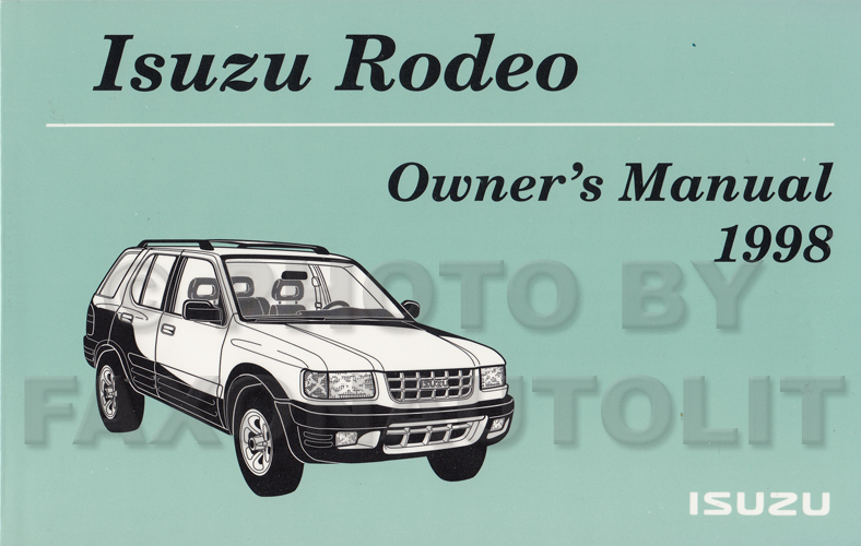 new 1998 isuzu rodeo owners manual with extras original. Black Bedroom Furniture Sets. Home Design Ideas