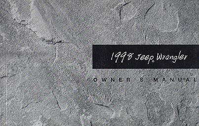 1998 Jeep Wrangler Original Owner's Manual 98