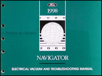 1998 Lincoln Navigator Electrical and Vacuum Troubleshooting Manual