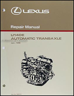 1999-2003 Lexus RX 300 2WD Automatic Transaxle Overhaul Manual Lexus