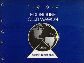 1999 Ford Econoline Van & Club Wagon Wiring Diagram Manual Original