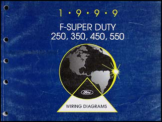 1999 ford f super duty 250 350 450 550 wiring diagram manual original rh faxonautoliterature com 1999 ford f250 super duty diesel wiring diagram 1999 ford f350 super duty wiring diagram