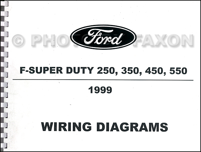 1999 ford f super duty 250 350 450 550 wiring diagram manual factory rh faxonautoliterature com 1999 f350 7.3 wiring diagram 1999 f350 starter wiring diagram
