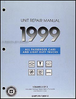 1999 GM Manual (stick) Transmission & 4x4 Transfer Case Overhaul Manual Original