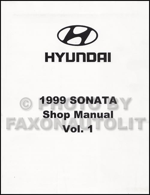 1999 hyundai sonata repair shop manual factory reprint volume 1 only rh faxonautoliterature com 1999 hyundai sonata repair manual 1999 hyundai sonata repair manual