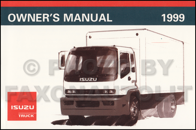 1999 isuzu f series truck owner s manual original fsr ftr fvr rh faxonautoliterature com isuzu ftr wiring diagrams isuzu ftr wiring diagrams