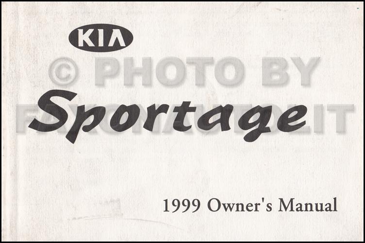1999 kia sportage owners manual original rh faxonautoliterature com 1998 Kia Sportage 2000 Kia Sportage