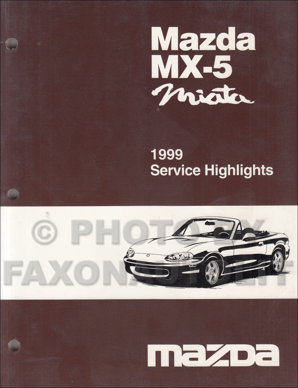 1999 Mazda MX-5 Miata Service Highlights Original Service Training Manual  MX5