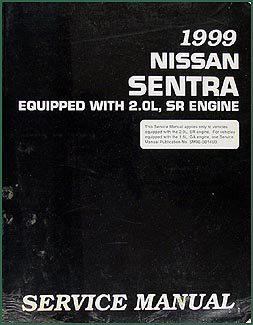 1999 Nissan 2.0L Sentra Repair Manual Original