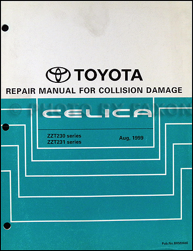 2000 2005 toyota celica body collision repair shop manual original rh faxonautoliterature com 1998 toyota sienna repair manual pdf 1998 toyota 4runner repair manual pdf