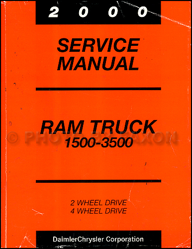 2000 dodge ram truck repair shop manual original 1500 2500 3500 rh faxonautoliterature com 1998 Dodge Ram 1500 Manual Dodge Ram 1500 2004 Manual