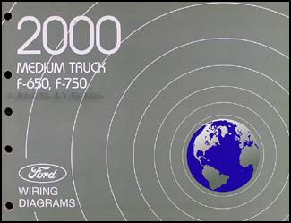2000 Ford F650-F750 Medium Truck Wiring Diagram Manual Original