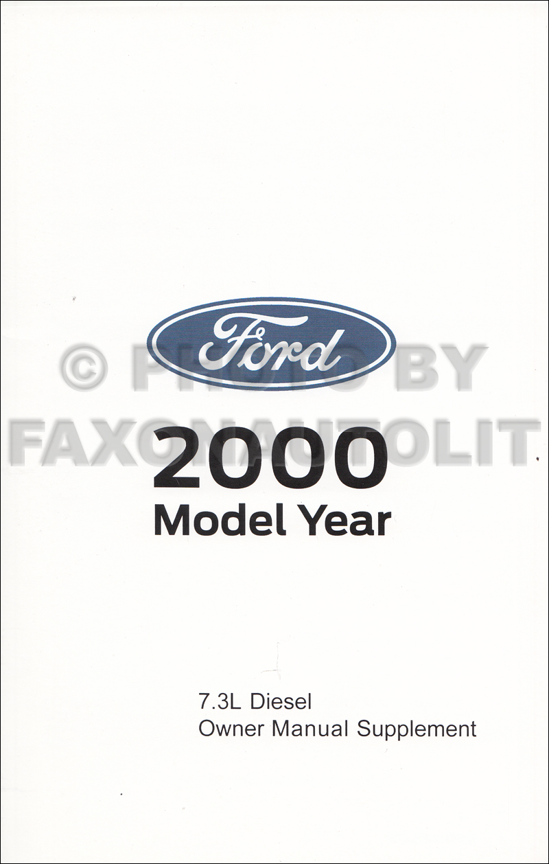 2000 Ford Powerstroke 7.3L Diesel Engine Owner's Manual Supplement Factory  Reprint