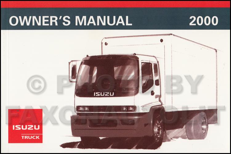 2000 isuzu f series truck owner s manual original fsr ftr fvr rh faxonautoliterature com