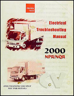 2000IsuzuNPRETM 1999 2001 diesel chassis repair shop manual factory reprint npr 2009 Isuzu NPR Fuse Box Diagram at n-0.co