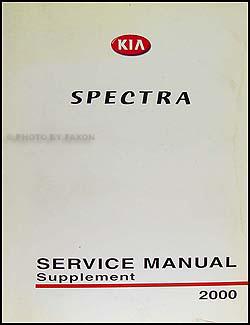 2000 kia spectra repair shop manual supplement original rh faxonautoliterature com 2006 kia spectra5 repair manual 2006 kia spectra5 repair manual