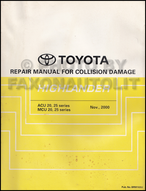 2002 toyota highlander wiring diagram manual original 2001 2002 toyota highlander body collision repair shop manual original