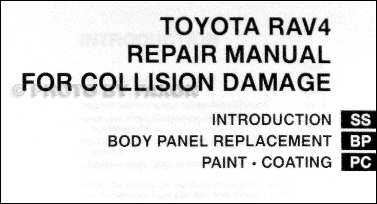 2001 2005 toyota rav4 body collision repair shop manual. Black Bedroom Furniture Sets. Home Design Ideas