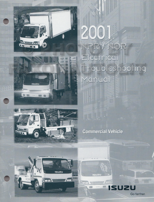 2001 2002 npr nqr w3500 w4500 w5500 electrical troubleshooting 2001 2002 npr nqr w3500 w4500 w5500 electrical troubleshooting manual orig
