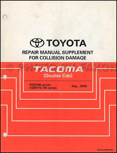 2001-2004 Toyota Tacoma Double Cab Body Collision Manual Original