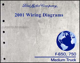 2001 Ford F650-F750 Medium Truck Wiring Diagram Manual Original