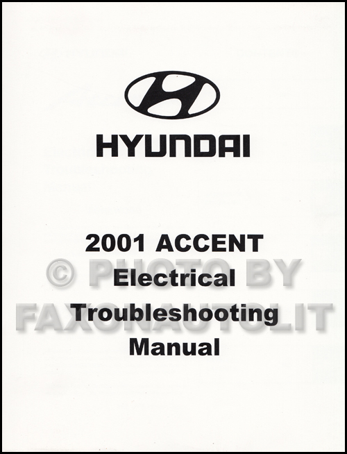 2001 hyundai accent electrical troubleshooting manual. Black Bedroom Furniture Sets. Home Design Ideas
